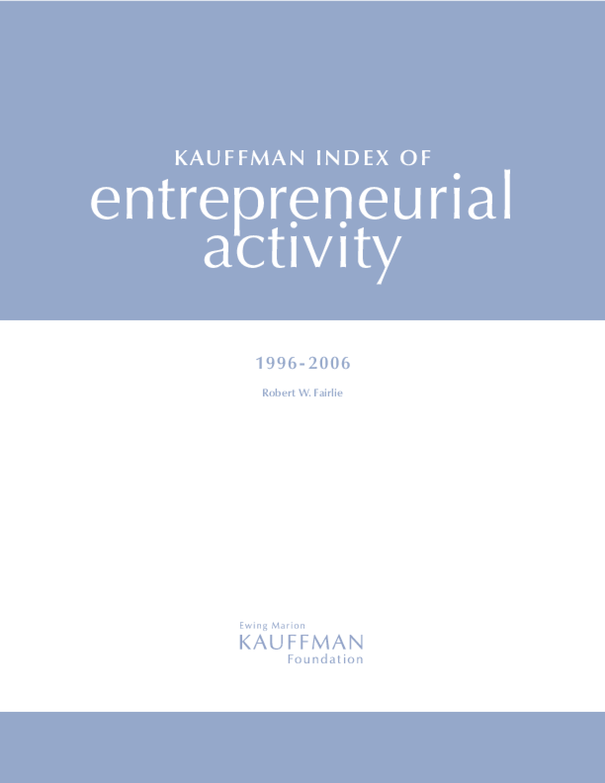 Kauffman Index of Entrepreneurial Activity, 1996-2006