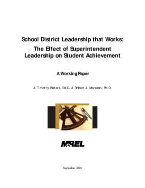School District Leadership that Works: The Effect of Superintendent Leadership on Student Achievement