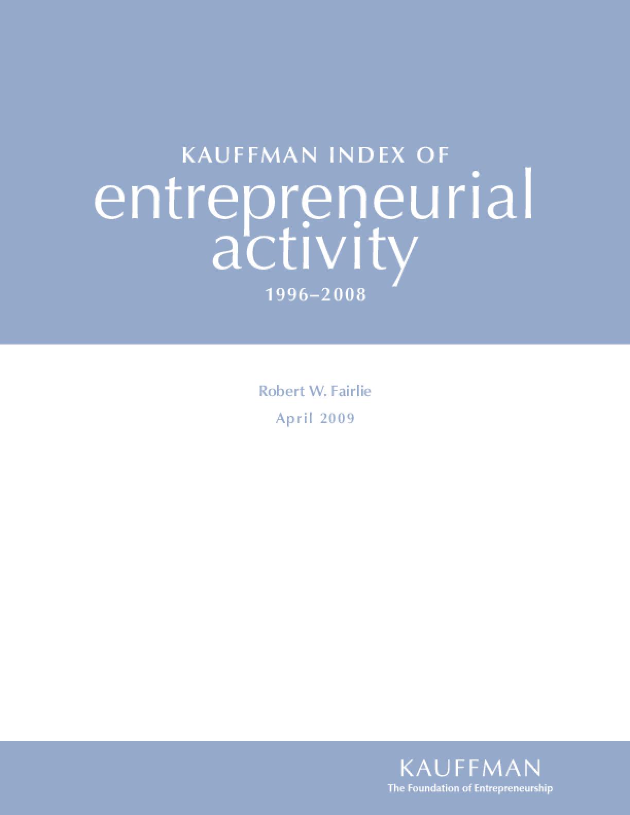Kauffman Index of Entrepreneurial Activity, 1996-2008