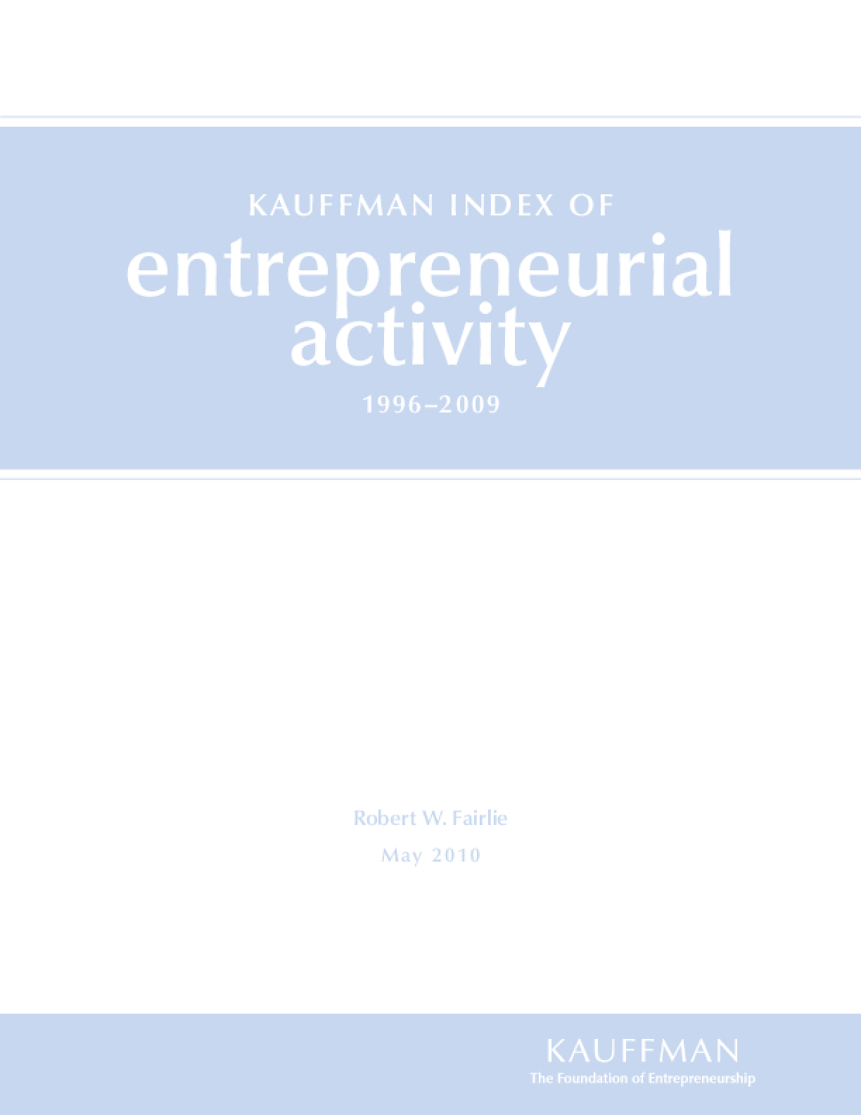 Kauffman Index of Entrepreneurial Activity, 1996-2009