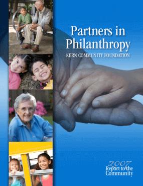 Kern Community Foundation - 2007 Annual Report