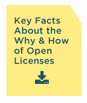 Key Facts About the Why and How of Open Licenses